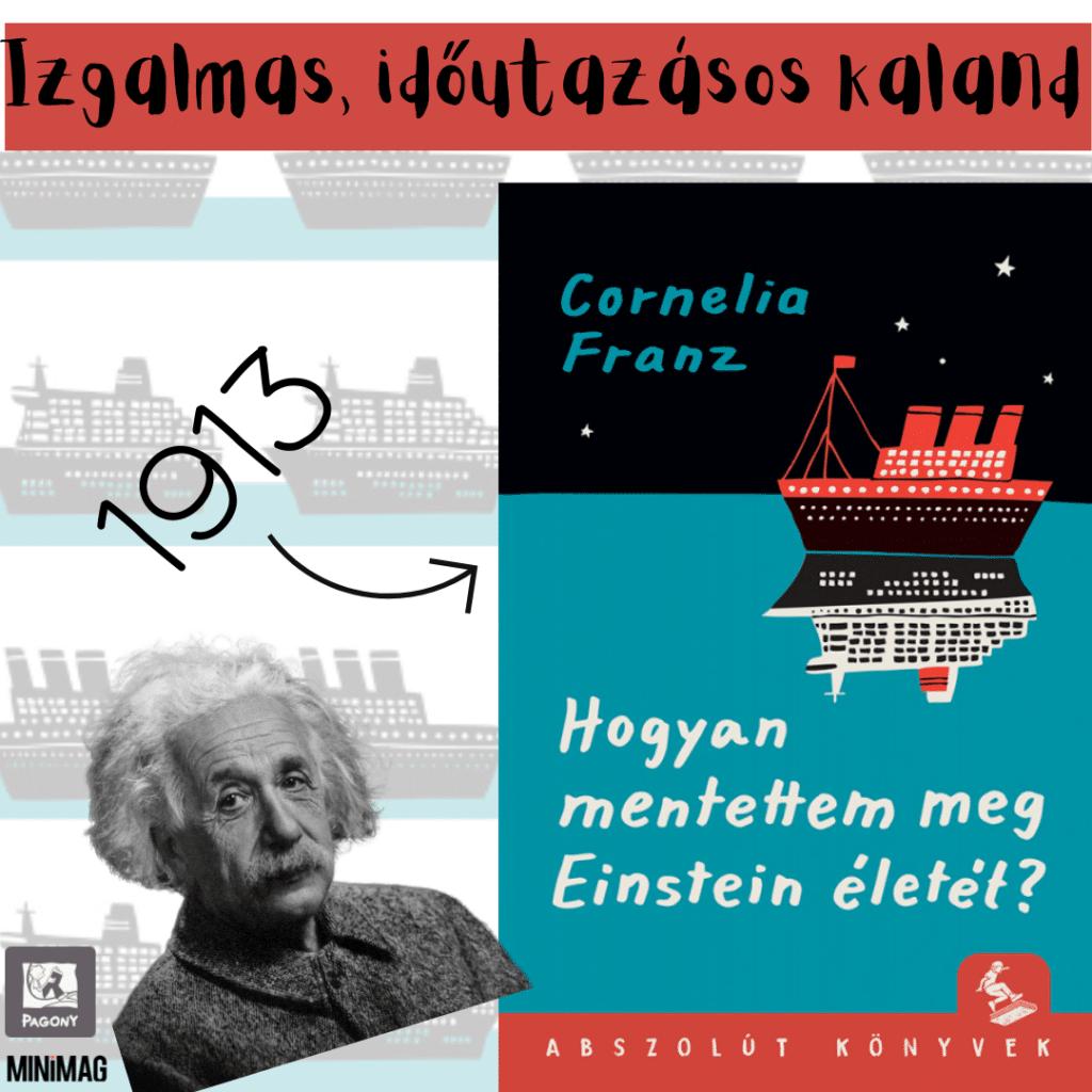 Hogyan mentettem meg Einstein életét? minimag