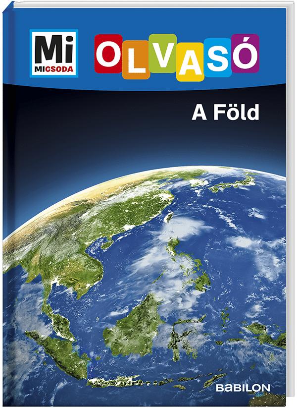 Mi MICSODA Olvasó – A Föld