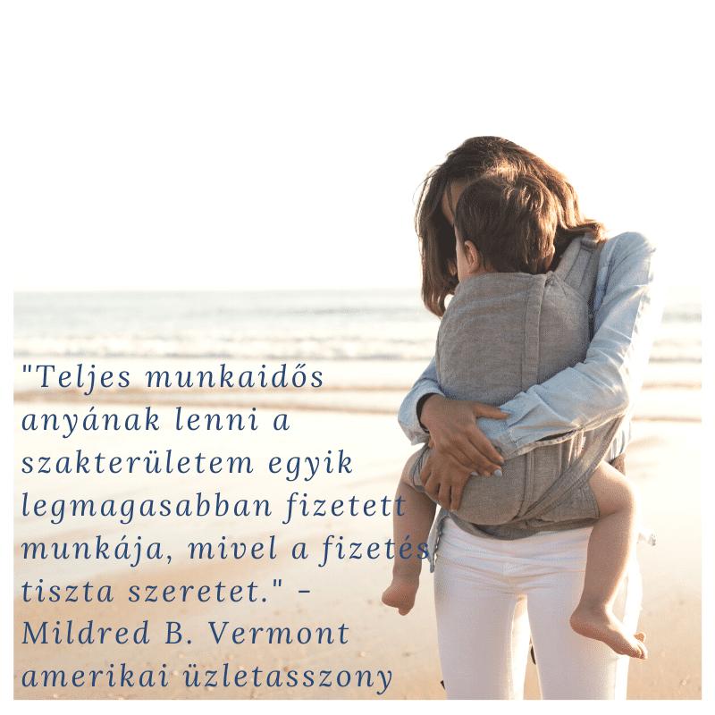 Mildred B. Vermont anya idezet minimag