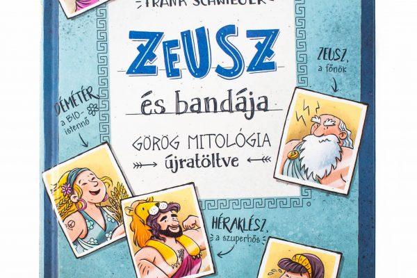 Frank Schwieger: Zeusz és bandája