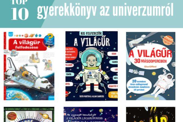 A végtelenbe és tovább! A 10 legizgalmasabb gyerekkönyv az univerzumról