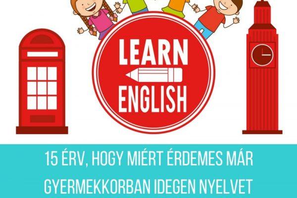 15 érv a kisgyermekkori nyelvtanulás mellett