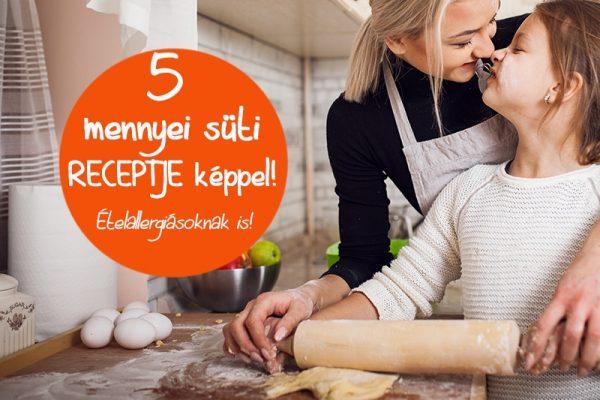 5 mennyei süti recept képpel