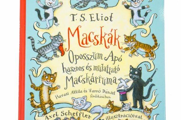 T. S. Eliot: Macskák -Oposszum Apó Macskáriuma