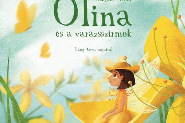 Varázslatos rét Mechler Anna: Olina és a varázsszirom