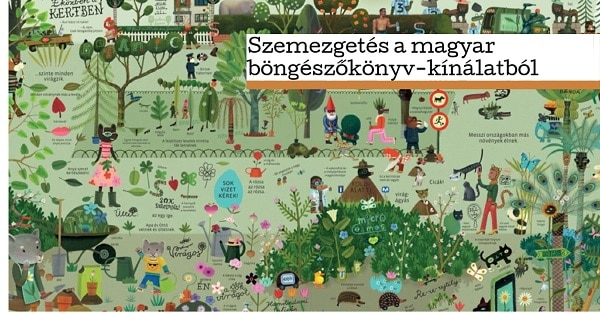 Böngésző könyvet minden gyerekszobába! 2. rész - Nézzük át a magyar böngészőkönyv-kínálatot!