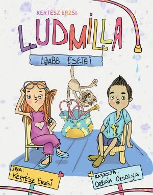 Kertész Erzsi: Ludmilla megoldja és Ludmilla újabb esetei
