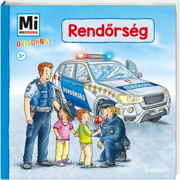 Mi MICSODA Ovisoknak – Rendőrség
